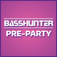 BassHunter Pre-Party