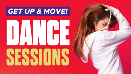 Get Up & Move: Dance Session